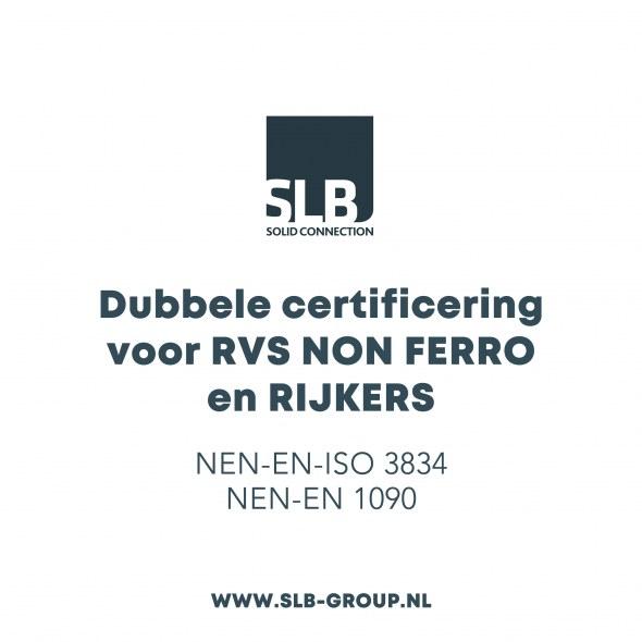 Dubbele certificering voor RVS NON FERRO en RIJKERS